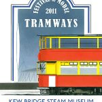 Kew Bridge Steam Museum Presents 2011 Festival Of Model Tramways