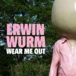 Middelheim Museum Opens Erwin Wurm – Wear me out