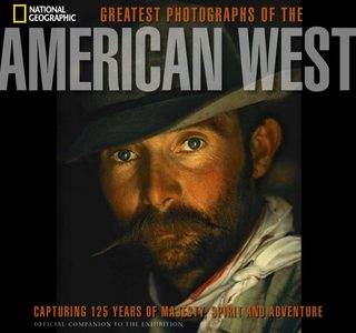 Greatest Photographs of the American West Debut in 10 U.S. Museums