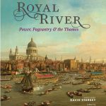 National Maritime Museum opens Royal River. Power, Pageantry and the Thames exhibition