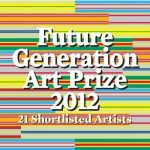 Victor Pinchuk Foundation presents Future Generation Art Prize 2012 exhibition