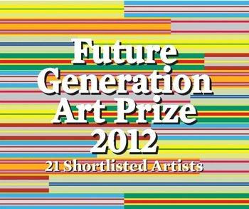 Victor Pinchuk Foundation presents Future Generation Art Prize 2012 exhibition