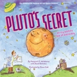 National Air and Space Museum announces Pluto's Secret. An Icy World of Discovery book