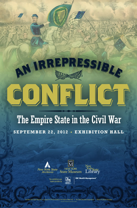 The poster for An Irrepressible Conflict: The Empire State in the Civil War has won an honorable mention in the American Alliance of Museums 2013 Museum Design Competition. The poster was created by State Museum designer Craig Gravina.