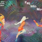 FALL INTO MOVEMENT: A Celebration of the Intersections of Dance, Music