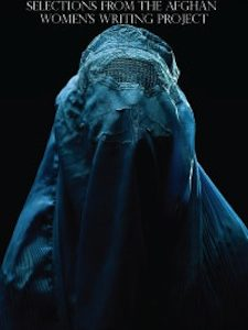 We Will Rise: Selections from The Afghan Women's Writing Project, Weekend of March 7 & 8