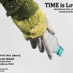 TIME is Love.7 @ Torrance Art Museum, California