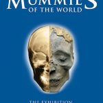 Mummies of the World: The Exhibition to debut at Cincinnati Museum Center November 26