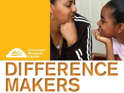 Cincinnati Museum Center accepting nominations for 2017 Difference Makers Awards