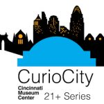 Kick it old school with CurioCity at Cincinnati Museum Center