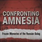 FILM AND LECTURE Confronting Amnesia: Frozen Memories of the Russian Gulag at the Museum of Russian Icons