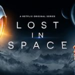 "Free Screenings of New ""Lost in Space"" Series at the Museum of Flight"