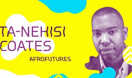 Ta-Nehisi Coates on Black Panther and Afrofuturism free at the The Baltimore Museum of Art