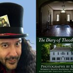 "Women's Rights National Historical Park Presents ""The Diary of Theodosia Ford – Photographs by Xiomaro"""