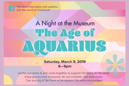 Fitchburg Art Museum announces A Night at the Museum:  The Age of Aquarius