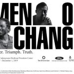 "National Underground Railroad Freedom Center Announces New Exhibit, ""Men of Change: Power. Triumph. Truth."""