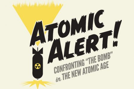 Museum of Russian Icons announces Exhibition Opening Atomic Alert!